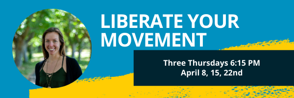 Liberate Your Movement